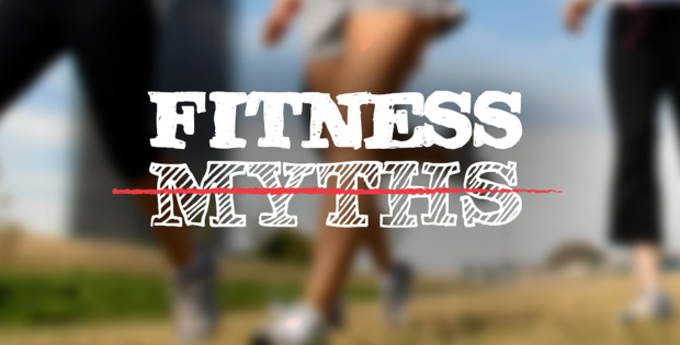 3 Health and Fitness Myths